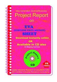 Eva (Ethylene Vinyl Acetate) Sheet manufacturing eBook