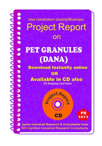 Pet Granules (Dana) II manufacturing project Report eBook