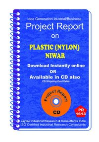 Plastic (Nylon ) Niwar manufacturing project Report eBook