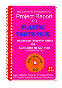 Plastic Tooth Pick manufacturing project Report eBook