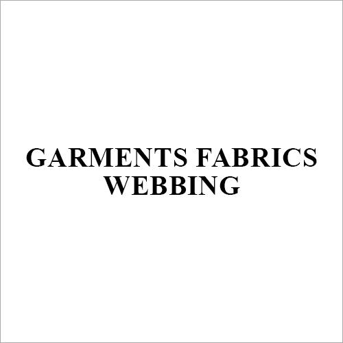 Garments Fabrics Webbing