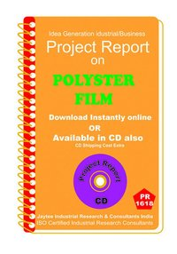 Polyester Film II manufacturing project Report eBook