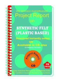 Synthetic Felt (Plastic Based) manufacturing eBook