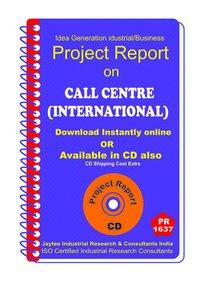 Call Centre (International) establishment Project Report eBook