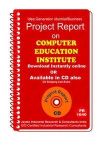 Computer Education Institute II establishment Project Report eBook