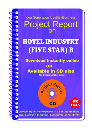 Hotel Industry (Five Star) B establishment Project Report
