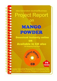 Mango Powder III manufacturing Project Report eBook