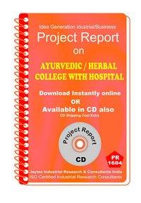 Ayurvedic Herbal College With Hospital establishment eBooK