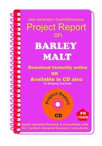 Barley Malt II manufacturing Project Report eBooK