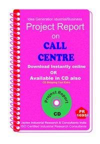 Call Centre III establishment Project Report eBooK