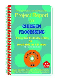 Chicken Processing manufacturing Project Report eBooK