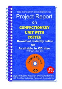 Confectionery Unit With Toffee Project Report eBooK