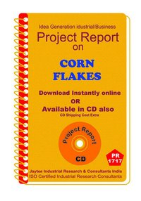 Corn Flakes manufacturing Project Report eBooK