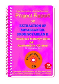 Extraction of Soyabean Oil from Soyabean II manufacturingeBooK