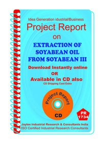 Extraction of Soyabean Oil from Soyabean III manufacturing eBooK