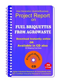 Fuel Briquettes From Agrowaste manufacturing eBook