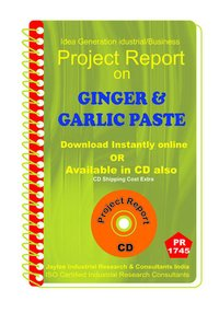 Ginger and Garlic Paste manufacturing Project Report eBook