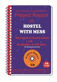 Hostel With Mess Establishment Project Report Ebook