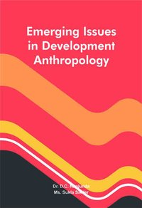 Emerging Issues in Development Anthropology