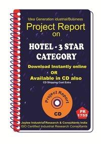 Hotel -3 Star Category establishment Project Report eBook