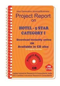 Hotel -5 Star Category establishment Project Report eBook