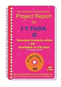 I T Park II establishment Project Report eBook