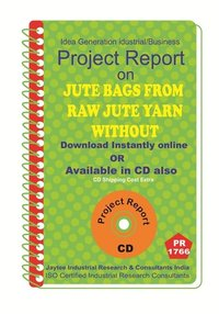 Jute Bags from Raw jute yarn without spining Process eBook