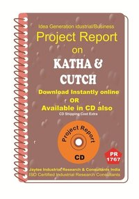 Katha and Cutch  Part B manufacturing Project Report eBook