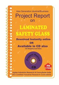 Laminated Safety Glass manufacturing Project Report eBook