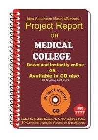 Medical College III establishment Project Report eBook
