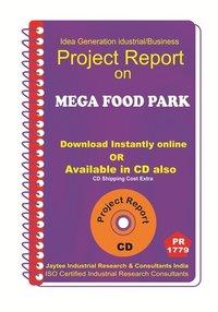 Mega Food Park III establishment project Report eBook