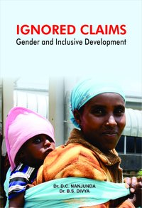 IGNORED CLAIMS: Gender and Inclusive Development