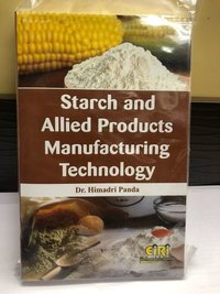 Starch and allied products manufacturing technology