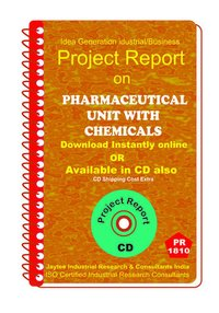 Pharmaceutical unit With Chemicals Project Report eBook