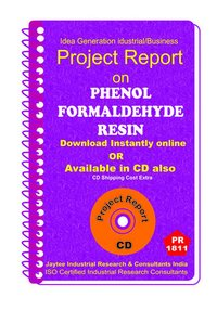 Phenol FormalDehyde Resin Part B manufacturing Project Report eBook