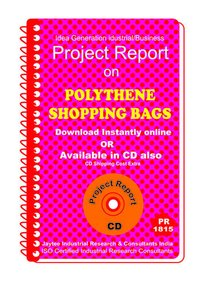 Polythene Shopping Bags manufacturing Project Report eBook