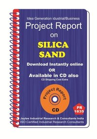 Silica Sand manufacturing Project Report ebook