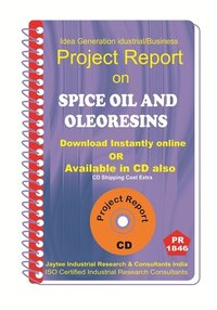 Spice Oil and Oleoresins Project Report ebook