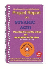 Stearic Acid manufacturing Project Report ebook