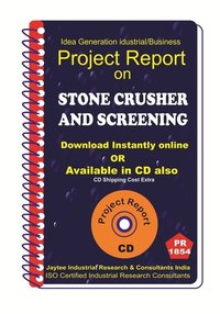 Stone Crusher and Screening Project Report ebook