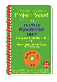 Textile Processing Unit Project Report ebook