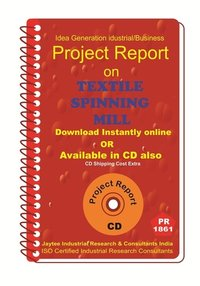 Textile Spinning Mill Project Report ebook