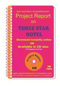 Three Star Hotel IV establishment Project Report ebook