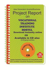 Vocational Training Institute , Hostel Project Report eBook