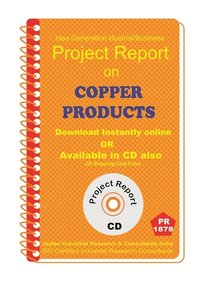 Copper Products II manufacturing Project Report eBook