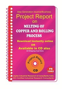 Melting of Copper and Rolling Process Project Report eBook
