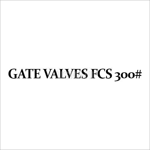 Gate Valves FCS 300