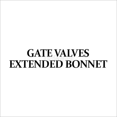 Extended Bonnet Gate Valves