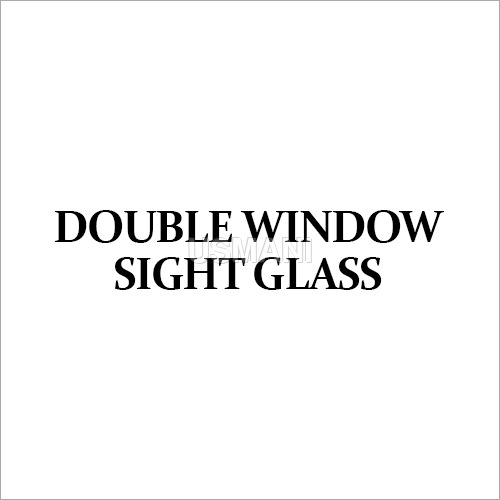 Double Window Sight Glass