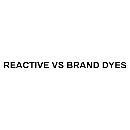 Reactive VS BRAND DYES
